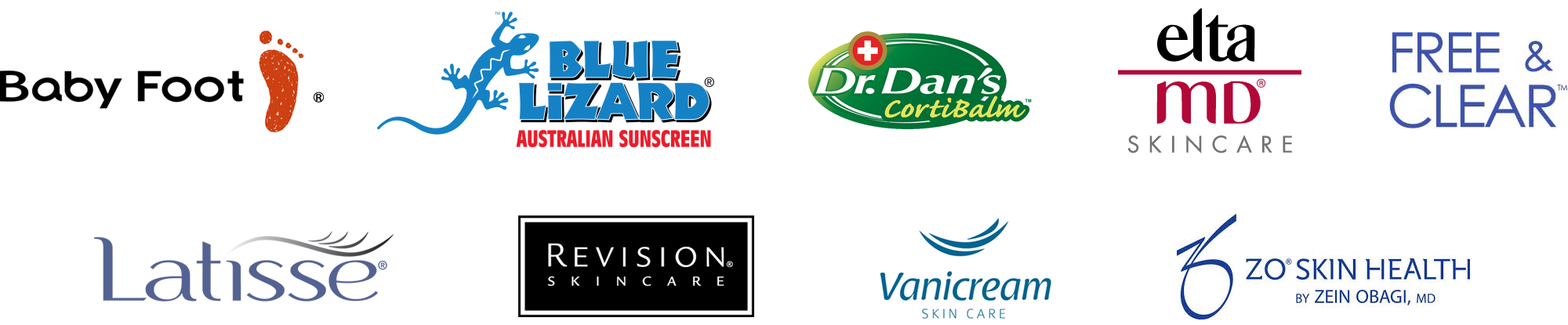 Shades Valley Dermatology carries Baby Foot, Blue Lizard, Dr. Dan's, Elta MD, Free & Clear, LAtisse, Revision Skincare, Vanicream, and ZO Skin Health skin care products.